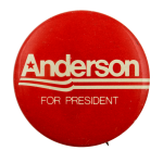 Anderson for President Political Busy Beaver Button Museum