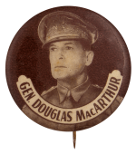 Gen Douglas MacArthur Brown Political Busy Beaver Button Museum
