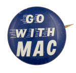 Go With Mac Political Busy Beaver Button Museum