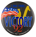 I Was There Victory 92 Political Busy Beaver Button Museum