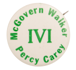 IVI McGovern Walker Percy Carey Political Busy Beaver Button Museum