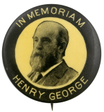 In Memoriam Henry George Political Busy Beaver Button Museum