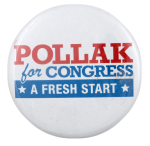 Pollak for Congress Political Busy Beaver Button Museum