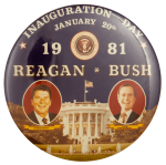 Reagan Bush Inauguration Day White House Political Busy Beaver Button Museum