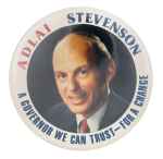 A Governor We Can Trust Political Button Museum