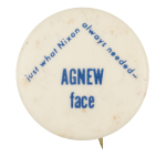 Agnew face Political Button Museum