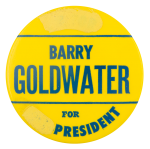 Barry Goldwater for President Political Button Museum