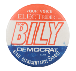 Bob Bily Democrat Political Button Museum
