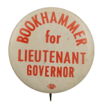 Bookhammer for Lieutenant Governor Political Busy Beaver Button Museum