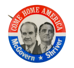 Come Home America Political Button Museum