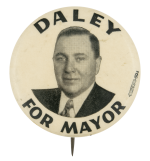 Daley for Mayor Photograph Political Button Museum