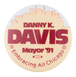 Danny K. Davis Mayor Political Button Museum