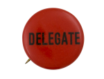 Delegate Political Button Museum