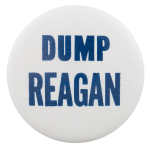 Dump Reagan Political Button Museum