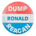 Dump Ronal Reagan Political Button Museum