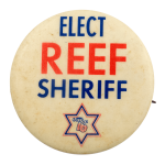 Elect Reef Sheriff Political Busy Beaver Button Museum