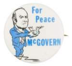 For Peace McGovern Political Button Museum