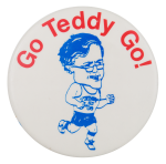 Go Teddy Go! Political Button Museum