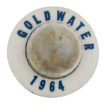 Goldwater 1964 Gold Flakes Political Button Museum