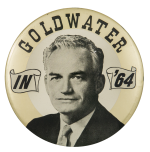 Goldwater in '64 Portrait Political Button Museum