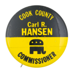 Hansen Commissioner Political Button Museum