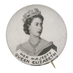 Her Majesty Queen Elizabeth Political Button Museum