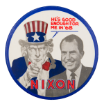 He's Good Enough for Me in '68 Political Button Museum