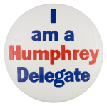 Humphrey Delegate Political Button Museum