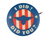 I Did Did You Club Button Museum