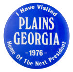 I Have Visited Plains Georgia Political Button Museum
