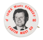 Iowa Wants Kennedy Political Button Museum