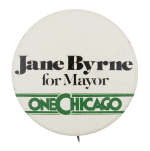 Jane Byrne For Mayor One Chicago Chicago Button Museum