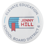 Jenny Hill for School Board Political Busy Beaver Button Museum