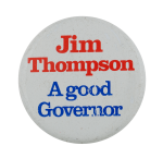 Jim Thompson Governor Political Busy Beaver Button Museum