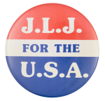 J.L.J. for the U.S.A. Political Button Museum