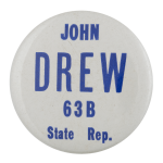 John Drew Representative Political Busy Beaver Button Museum