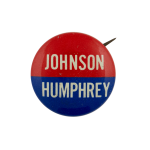 Johnson Humphrey Political Busy Beaver Button Museum