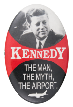 Kennedy the Man Political Button Museum