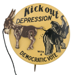 Kick Out Depression Democratic Innovative Button Museum