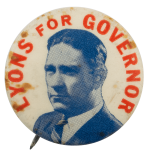 Lyons For Governor Political Busy Beaver Button Museum