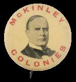McKinley Colonies Political Button Museum
