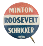 Minton Roosevelt Schricker Political Button Museum