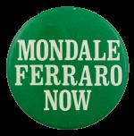 Mondale Ferraro Now Political Busy Beaver Button Museum