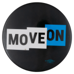 Move On Organization Political Busy Beaver Button Museum