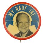 My Rady Ike Political Button Museum