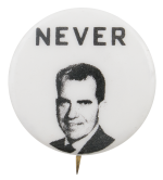 Never Nixon Political Button Museum