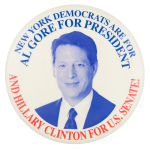 New York Democrats are for Al Gore Political Button Museum