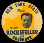 New York State Needs Nelson Rockefeller Political Button Museum