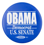 Obama Democrat U.S. Senate Political Button Museum