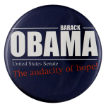 Obama The Audacity of Hope Political Busy Beaver Button Museum
